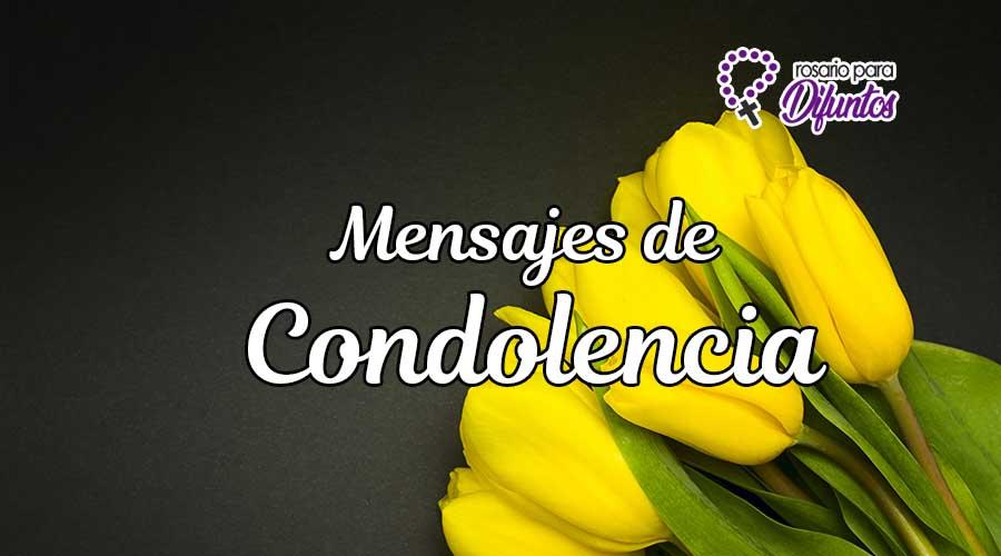 Mensajes de condolencia para dar el Pésame
