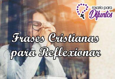 Frases cristianas para reflexionar y pensar