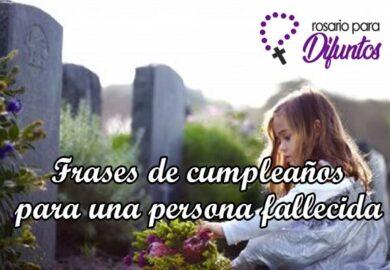 Frases de cumpleaños para una persona fallecida