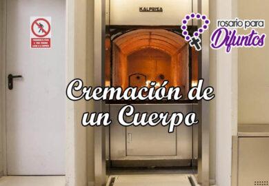 Cremación de un cuerpo: Proceso, costo y cuánto dura